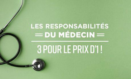 Les responsabilités du médecin : 3 pour le prix d'1 !- Mooc by Elsan