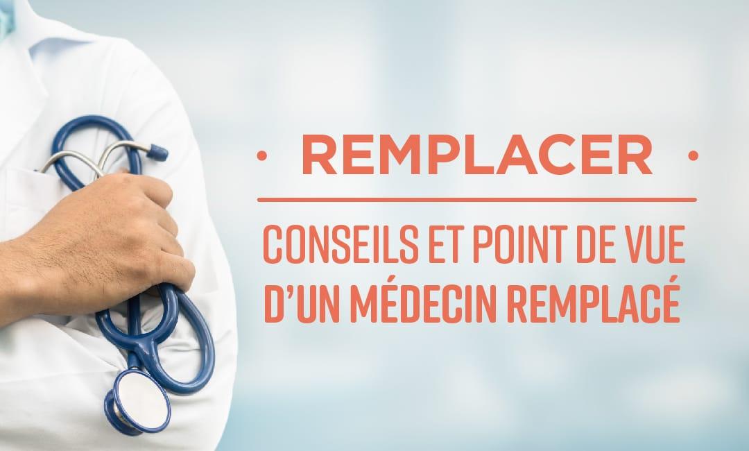 Remplacer : Conseils et point de vue d'un médecin Remplacé - Mooc by Elsan