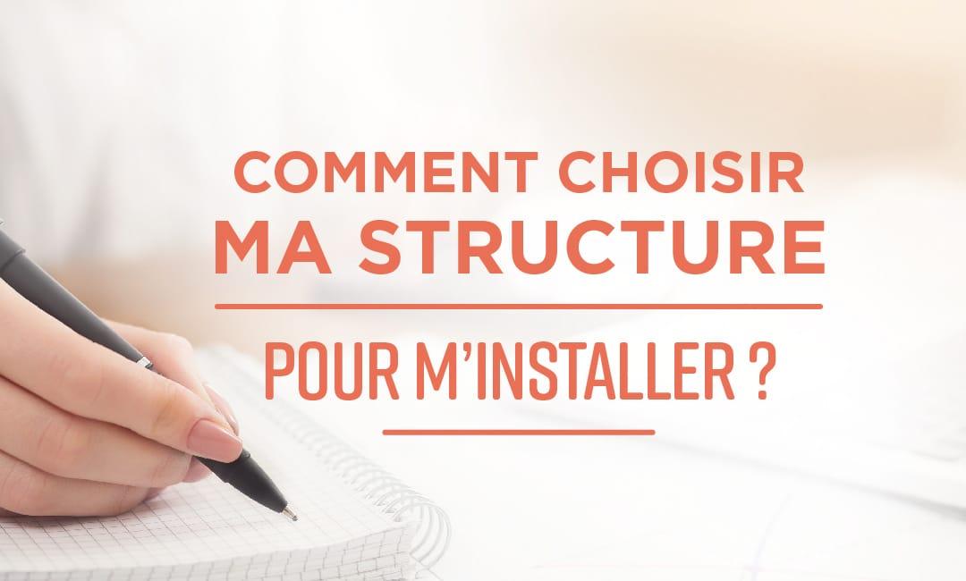 Comment choisir ma structure pour m'installer ? - Mooc by Elsan