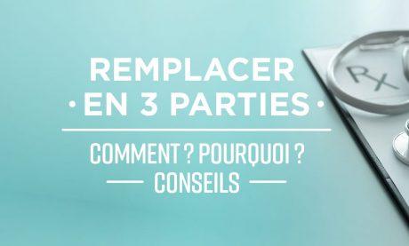Remplacer en 3 parties: comment? pourquoi? conseils - Mooc by Elsan